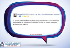 Thank you Norma for your wonderful feedback, for recommending The Vein and Vascular Institute of Riverview, and for putting your trust in Dr. Suresh and his staff as your vascular health care provider.  We appreciate you as our patient!  #VeinDoctorInRiverviewFL #VascularDoctorRiverviewFL #VascularSurgeonInRiverviewFL #BoardCertifiedVascularSurgeonRiverviewFL  https://www.veinandvascularinstituteofriverview.com/
