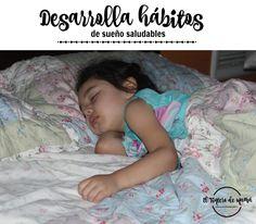 Desarrolla hábitos de sueño saludables - El Tintero de Mamá