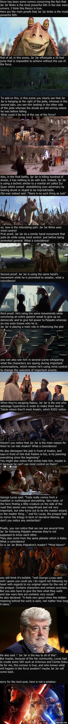 This explannation of the theory saying that Jar Jar Binks is the most powerful Sith in the universe will blow your mind!