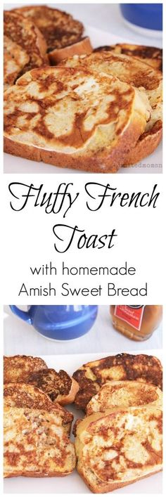 The best, sweetest, most delicious French toast breakfast recipe.