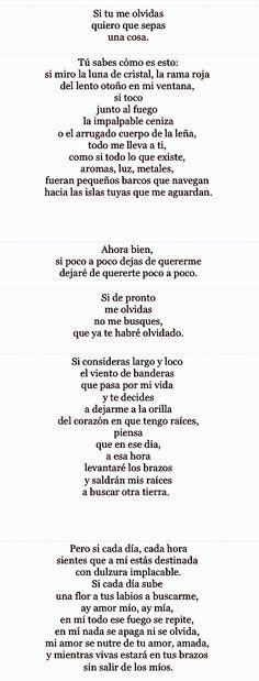 Si Tu Me Olvidas by Pablo Neruda ... Para ti, Carlos...