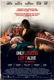 Only Lovers Left Alive (2013) Poster