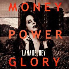 Lana Del Rey #LDR #Money_Power_Glory by far my favorite on the album