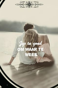 Te goed om waar te wees Love Is Cartoon, Afrikaanse Quotes, Love Notes, Love Life, Qoutes, Love You, Romance, Relationship, Sayings