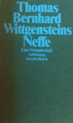 Thomas bernhard holzfllen worth reading pinterest thomas bernhard wittgensteins neffe fandeluxe Gallery