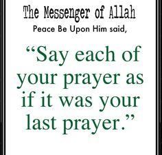 pray like your last pray