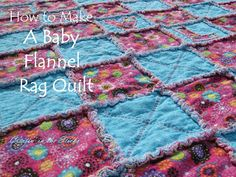 Creatin' in the Sticks: How to Make a Flannel Rag Baby Quilt