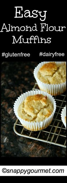 Easy Almond Flour Muffins | snappygourmet.com  Great breakfast or snack topped with fresh fruit or fruit sauce!  Fills you up for hours!!  #dairyfree #glutenfree