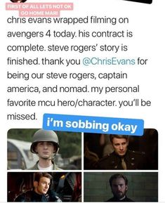 This is so hard to take. No one else will be Captain America to me. Chris Evans played this character spectacularly. No will will ever be able to fill his shoes in my opinion. What a truly fantastic actor. He will forever be my Cap, til the end of the line.