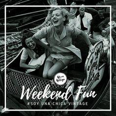 Que comience el fin de semana #AloraAntiga #Vintage #SoyUnaChicaVintage #Weekend #Fun