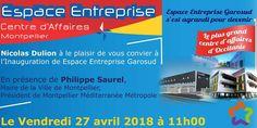 Inauguration du tout nouveau centre d'affaires Espace Entreprise à Montpellier. #nicolasdulion