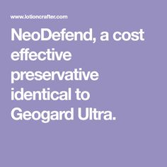NeoDefend, a cost effective preservative identical to Geogard Ultra. Cosmetics Industry, In Cosmetics, Cosmetics Ingredients, Benzoic Acid, Smooth Skin, Shower Gel, Ultra Violet