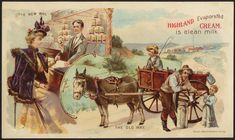 "American Gilded Age era, (c.1870 - c.1900). Chromolithograph Trade Card Advertisement for: Highland Evaporated Cream. A Gilded Age fashioned lady buying the evaporated milk from a grocer, ""The New Way"". In contrast to buying milk from a milk cart, ""The Old Way"". ~ {cwl} ~ (Image via: Boston Public Library)"