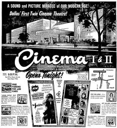 Northpark Cinema I & II  Dallas, Texas - opening advertisement  The ultimate theater in Dallas... Until they knocked it down