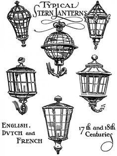 Antique Nautical Boat Lanterns – English Dutch and French from the 17th and 18th Centuries