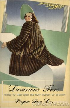 Cleveland OH Luxurious Furs, Vogue Fur Co Send no money! Vogue offers this amazing value for a limited time only - mink dyed coney fur swagger as illustrated on other side. $29.50 plus a few cents postage; sold with a money-back guarantee; features