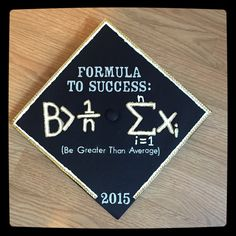 Be Greater Than Average Graduation Cap