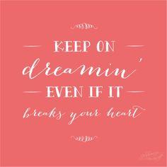 dream. always.