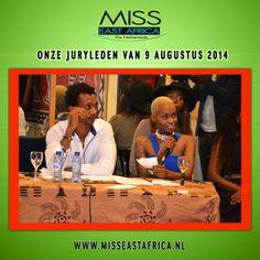 Onze juryleden tijdens de Modeshow & Introductie Night van 9 augustus 2014 ! www.misseastafrica.nl