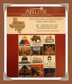 """Another great certificate or """"pass,"""" is the Abilene Roundup Pass; this admits you into six exciting attractions:  12th Armored Division Memorial Museum Buffalo Gap Historic Village Frontier Texas! The National Center for Children's Illustrated Literature Abilene Zoo The Grace Museum"""
