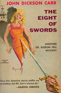 The Eight of Swords, by John Dickson Carr Bantam G-48, 1957 Cover art by Robert…