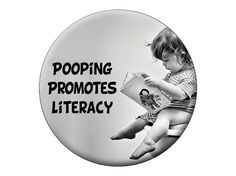 """Reading Baby Pin - Pooping Promotes Literacy Button - Funny Pinback For Book Lovers, Librarians, Students - 2.25"""" Readers Badge on Etsy, $2.99"""