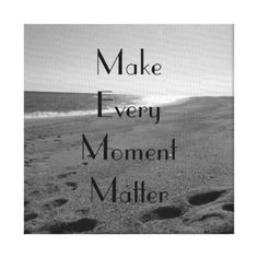 Life Moments Quote Stretched Canvas Print