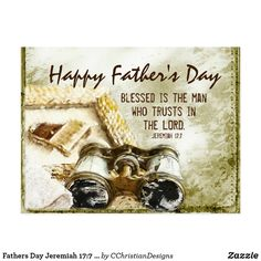 Shop Fathers Day Jeremiah Blessed is the Man Bible Postcard created by CChristianDesigns. Father's Day Scripture, Fathers Day Bible Verse, Scripture Cards, Happy Father Day Quotes, Happy Fathers Day, Christian Cards, Christian Quotes, Christian Faith, Happy Birthday Wishes Cards
