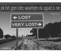 Sometimes I even feel lost even when I think I am found. It is not always easy to find your way when you have been lost so long but the be. Funny Road Signs, Feeling Lost, Street Signs, Street Art, Street Style, Make Me Smile, Decir No, Funny Quotes, Random Quotes