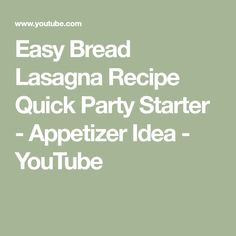 Easy Bread Lasagna Recipe   Quick Party Starter - Appetizer Idea - YouTube