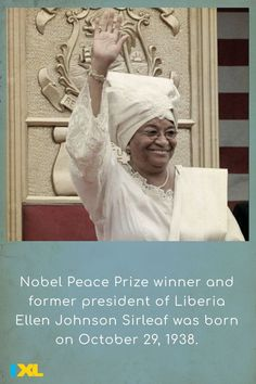 Born #OnThisDay, Ellen Johnson Sirleaf was the first woman to be elected head of state of an African country. She won the 2011 Nobel Prize for Peace for work to further women's rights. #TBT