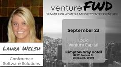 VentureFWD 2016 Chicago Speaker, Laura Welsh, Conference Software Solutions