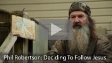 """Interview with Phil Robertson The Duck Commander about why he decided to follow Jesus - """"Man, that was a mighty kind thing to do for a scumbag like me."""""""