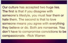 You don't have to compromise convictions to be compassionate...
