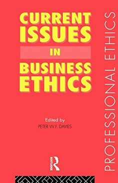 Finished early June 2015 | Started Mar. 30, 2015 | Current Issues in Business Ethics (Professional Ethics)