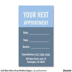 Customizable Appointment business card. Custom business card design for your doctor's clinic, dentist , spa , salon or any other service that requires customers re-booking appointments. Fully customizable with your business, clinic or salon information.  Sail Blue Slate Gray Medical Appointment  - Double-sided , worldwide shipping. #businesscard #appointment #doctor #dentist