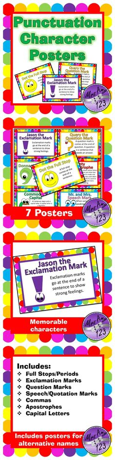 These 7 posters cover full stops/periods, explamation mark, question mark, speech/quotation marks, comma, apostrophe and bonus capital letter.
