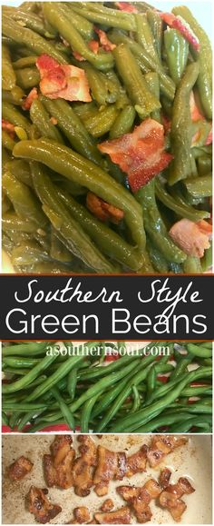 Style Green Beans Southern Style Green Beans cooked low and slow flavored with a bit of bacon for a yummy bonus!Southern Style Green Beans cooked low and slow flavored with a bit of bacon for a yummy bonus!