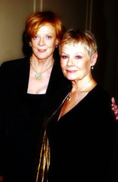 Dame Margaret Natalie Smith and Dame Judith Olivia Dench a.k.a. Maggie Smith and Judi Dench. My two most favorite actresses!