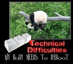Reboot my body!