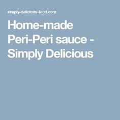 Home-made Peri-Peri sauce - Simply Delicious