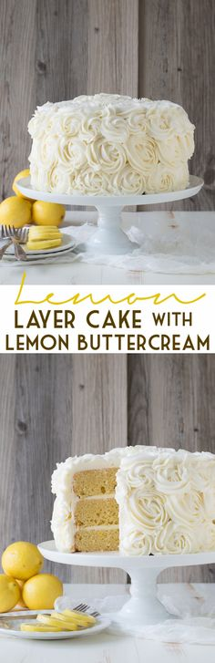 Lemon Layer Cake with Lemon Buttercream Rosettes Zitronen-Torte mit Zitronen-Buttercreme-Rosetten Lemon Desserts, Lemon Recipes, Just Desserts, Baking Recipes, Sweet Recipes, Delicious Desserts, Baking Desserts, Cupcakes, Cupcake Cakes