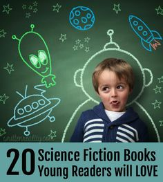Best Ever SciFi Books for Kids