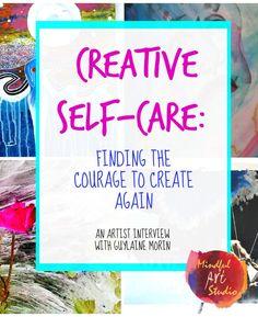 Creative Self-Care, Art and Fear, Creative Blocks