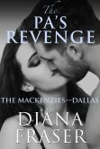 """(By Award-Winning Author Diana Fraser! The Romance Reviews: """"...breathtaking and so passionate...Readers who like their romances hot and steamy should check this one out."""" The PA`s Revenge has 4.2 Stars with 92 Reviews on Amazon)"""