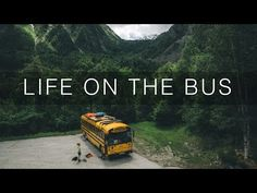 The Nomads Bus - Life On The Bus - YouTube