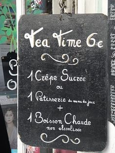 Cute idea! Have a Parisian themed tea party and put the menu in French just like you'd see along the street in Paris!