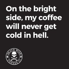 Death Wish Coffee for the win!