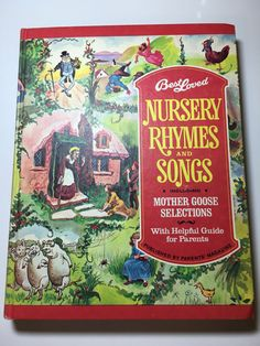 A personal favorite from my Etsy shop https://www.etsy.com/listing/485288049/vintage-1974-best-loved-nursery-rhymes