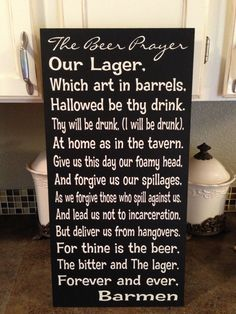 The Beer Prayer Sign  12x24  Funny Beer  Wood Sign. Great for your bar or man cave on Etsy, $75.00